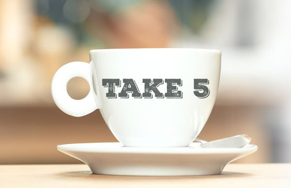 Take 5: Benefits To Breaking